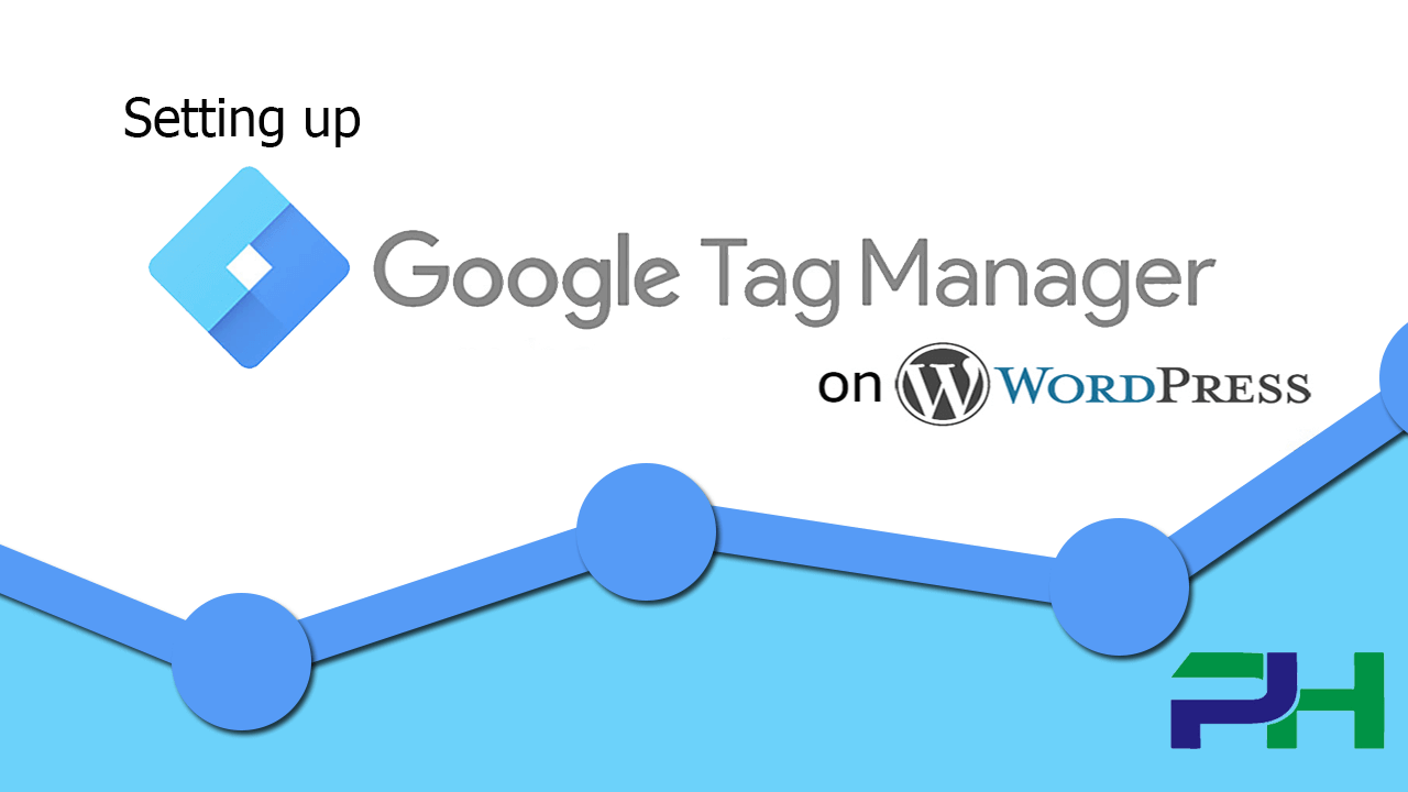 Setup Google Tag Manager on Wordpress