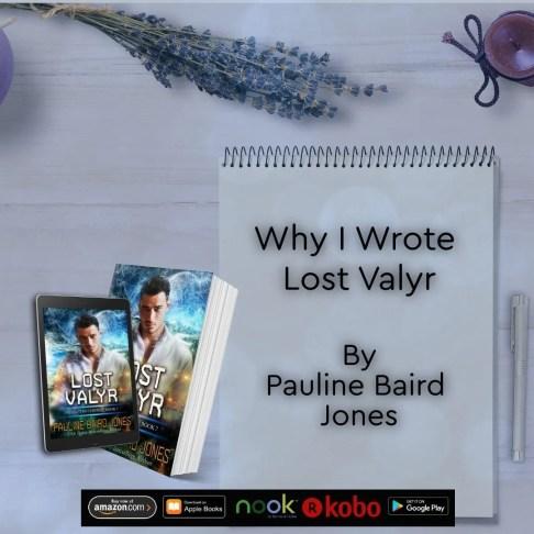 Lost Valyr Project Enterprise Pauline Baird Jones