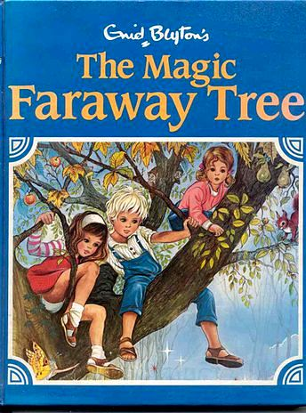 The Magic Faraway Tree by Enid Blyton