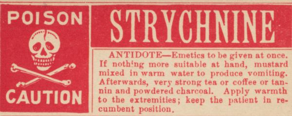 Strychnine, the poison that killed Vera Watt.