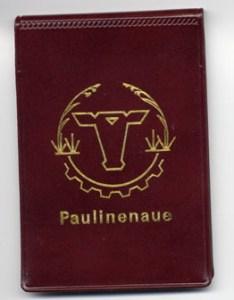 Mit dem Paulinenaue-Logo wurden in der achtziger Jahren sogar Notizblocks versehen.