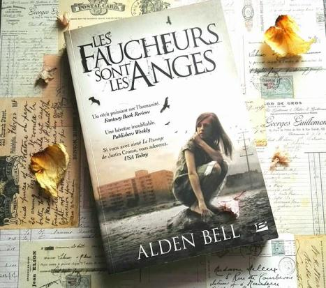 Les faucheurs sont les anges, Alden Bell