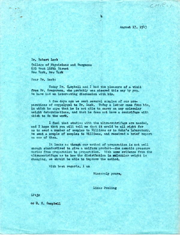 Letter from Linus Pauling to Robert Loeb, August 17, 1943.
