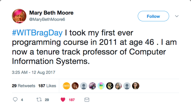 "#WITBragDay Mary Beth Moore on Twitter ""#WITBragDay I took my first ever programming course in 2011 at age 46 I am[...]"