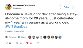 "#WITBragDay Mikleane Chouinard on Twitter ""I became a JavaScript dev after being a stay-at-home mom for 20 years J[...]"