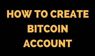 how-to-create-bitcoins-account-feature