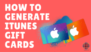how to generate itunes gift cards