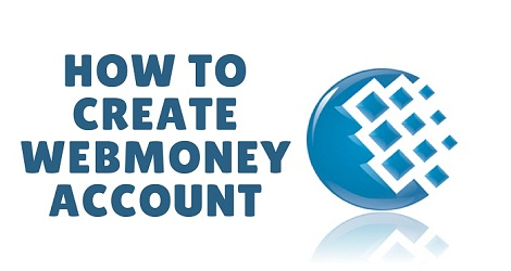 how to create webmoney account OPEN GRAPH