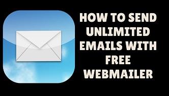 how to send unlimited emails with free webmailer