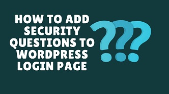 how to add security questions to wordpress login page