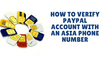 how to verify paypal account with an asia phone number