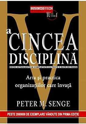 a-cincea-disciplina-arta-si-practica-organizatiilor-care-invata_1_produs