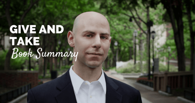 Give and Take by Adam Grant Book Summary and PDF