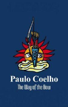 Way of the Bow, The - Paulo Coelho