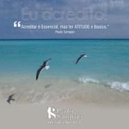 acreditar é essencial mas atitude é básico_123