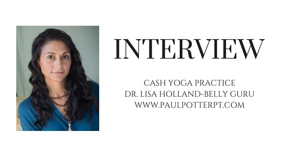 BELLY GURU-CASH YOGA PRACTICEDR. LISA HOLLANDWWW.PAULPOTTERPT.COM