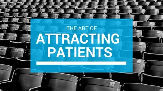 The Art of Attracting Patients
