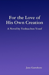 For the Love of His Own Creation, Yeshua ben Yosef, romance thriller