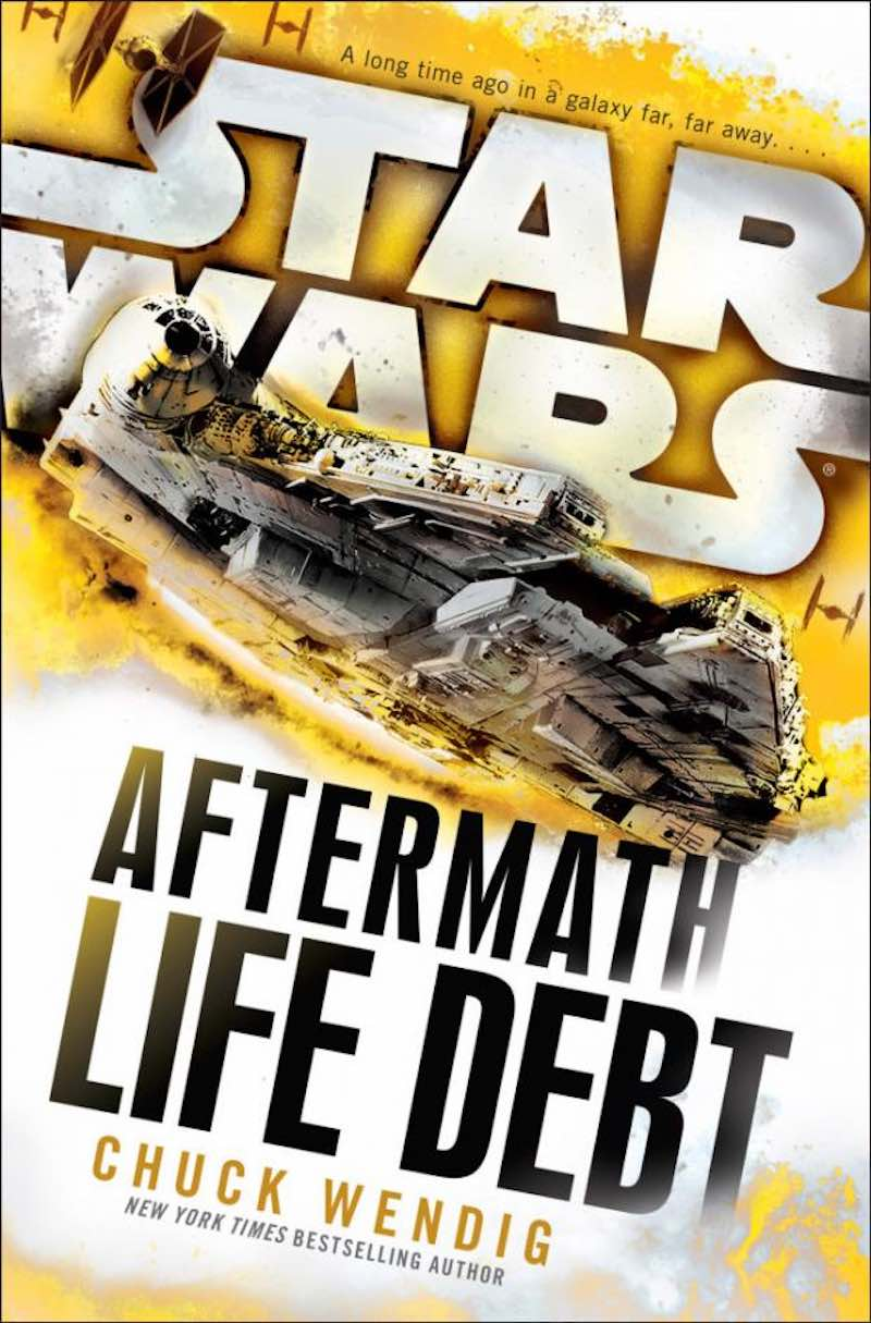 Chuck Wendig Star Wars Aftermath Life Debt cover