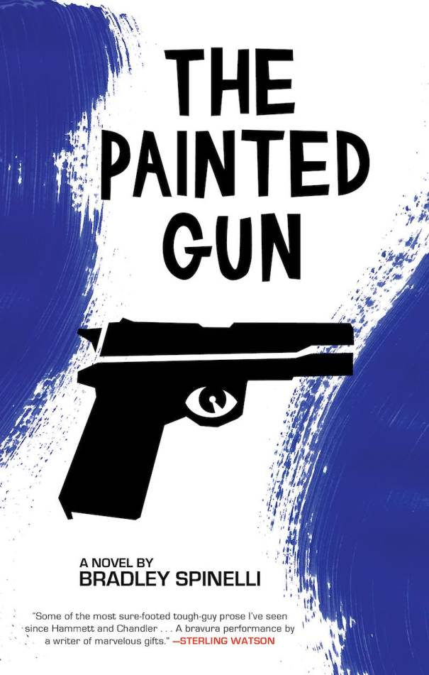 Bradley Spinelli The Painted Gun
