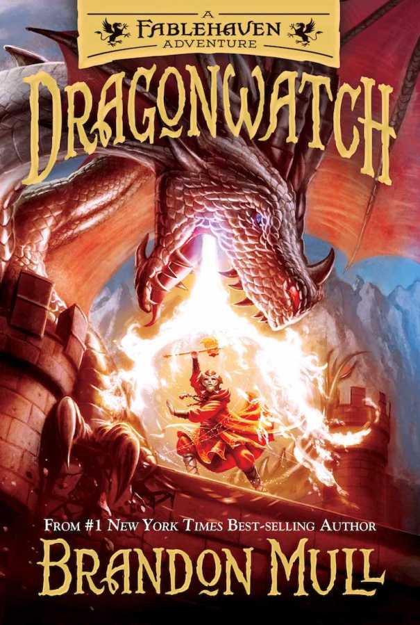 Brandon Mull Dragonwatch Fablehaven
