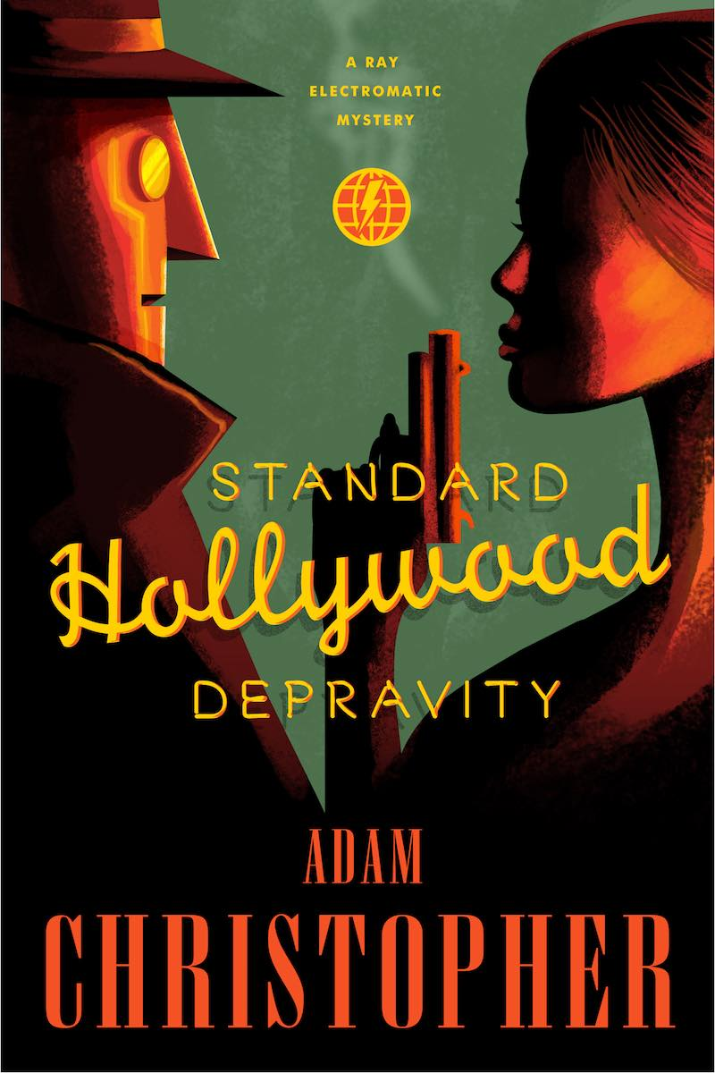 Adam Christopher Standard Hollywood Depravity Killing Is My Business