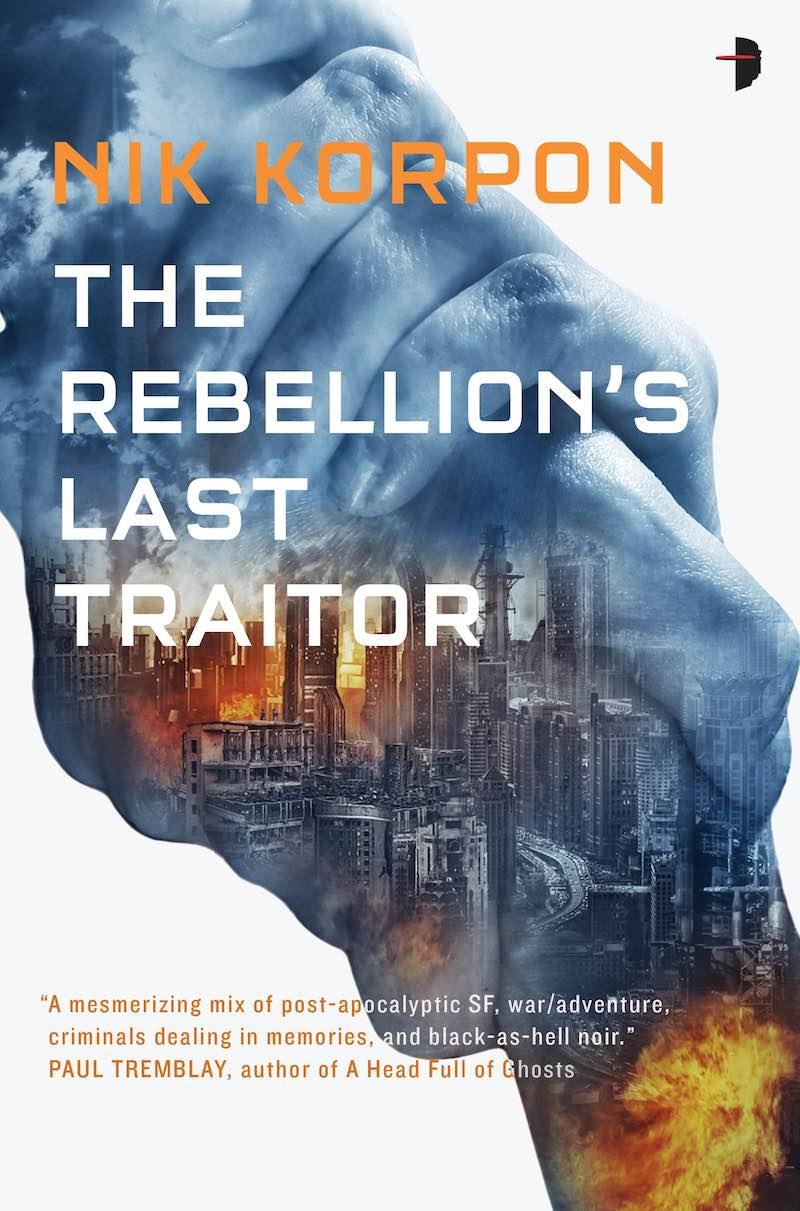 Nik Korpon The Rebellion's Last Traitor