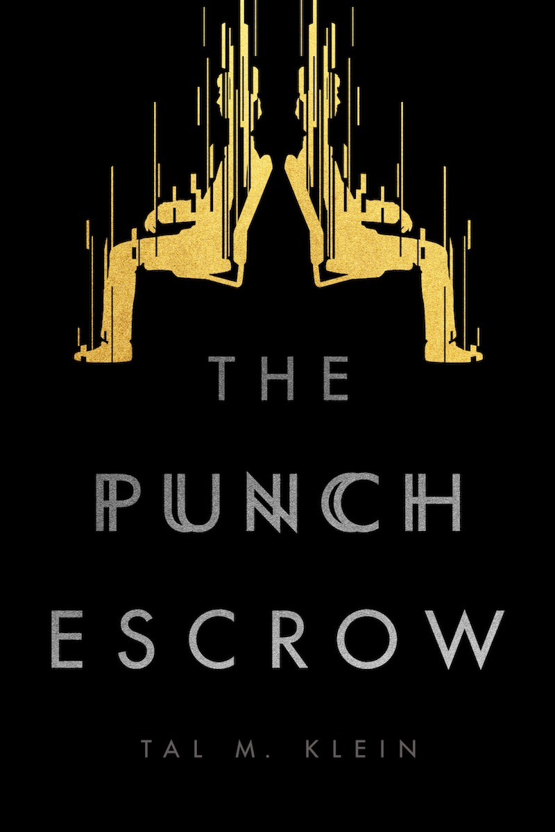 Tal M Klein The Punch Escrow