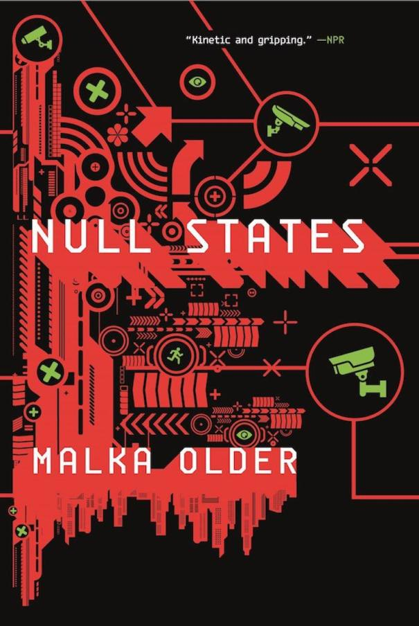 Malka Older Null States Infomocracy The Centenal Cycle