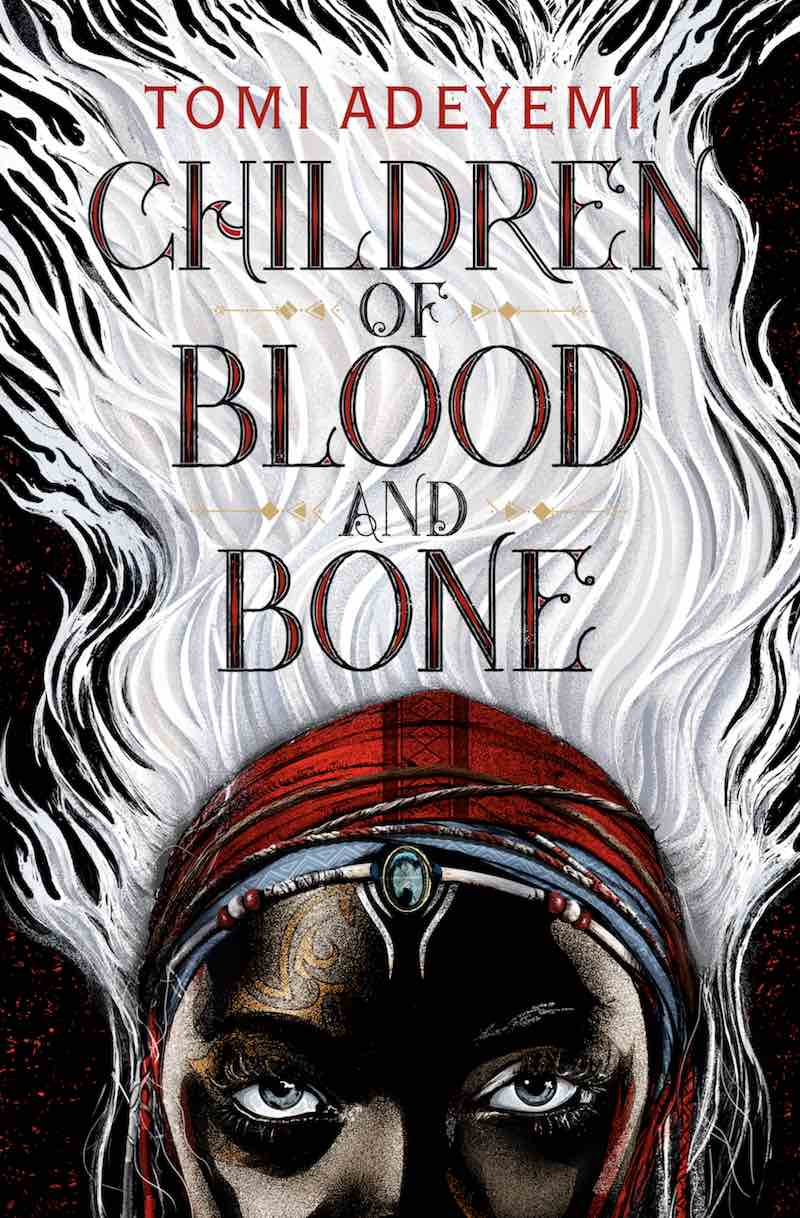 Best Books Of 2018 Tomi Adeyemi Children Of Blood And Bone