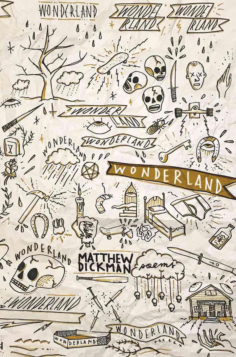Matthew Dickman Wonderland