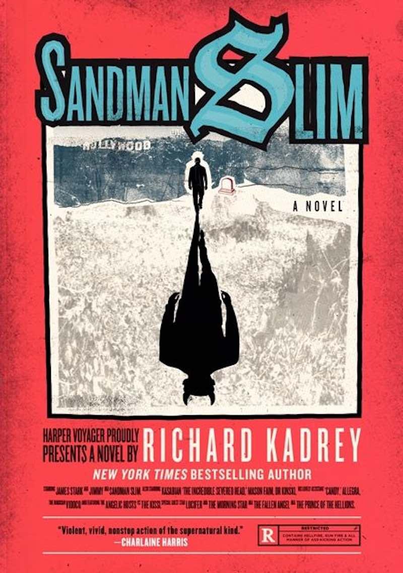 Richard Kadrey Sandman Slim Holywood Dead