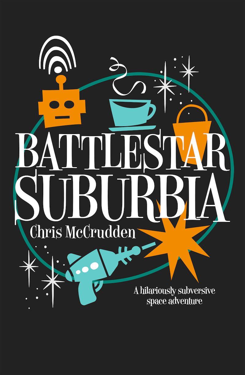 Chris McCrudden Battlestar Suburbia