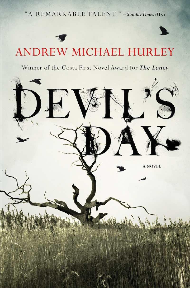 Andrew Michael Hurley Devil's Day
