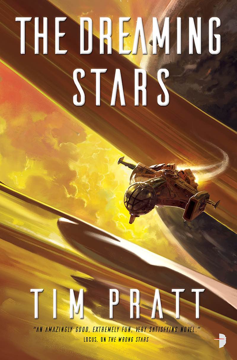 Tim Pratt Axiom The Wrong Stars The Dreaming Stars