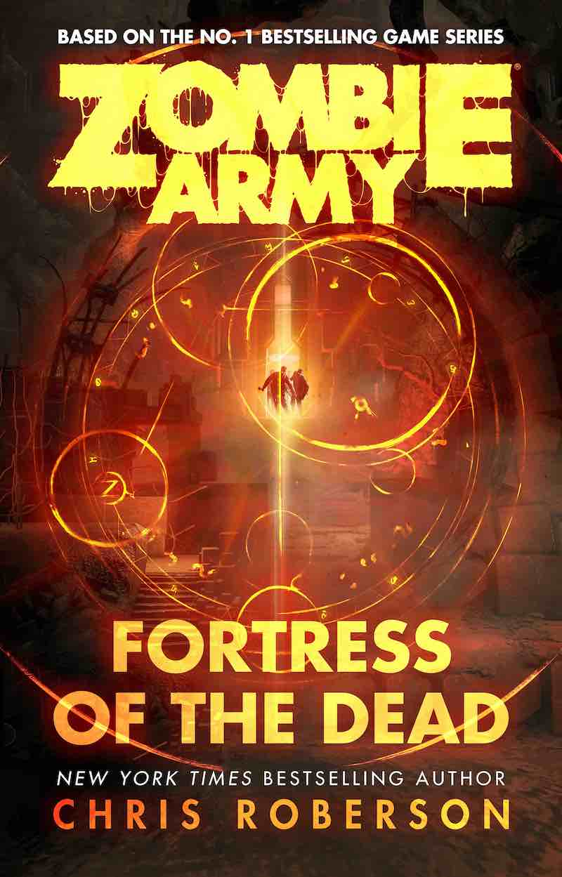 Chris Roberson Zombie Army Fortress Of The Dead