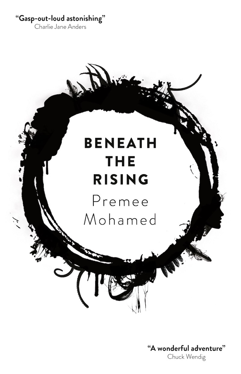 Premee Mohamed Beneath The Rising