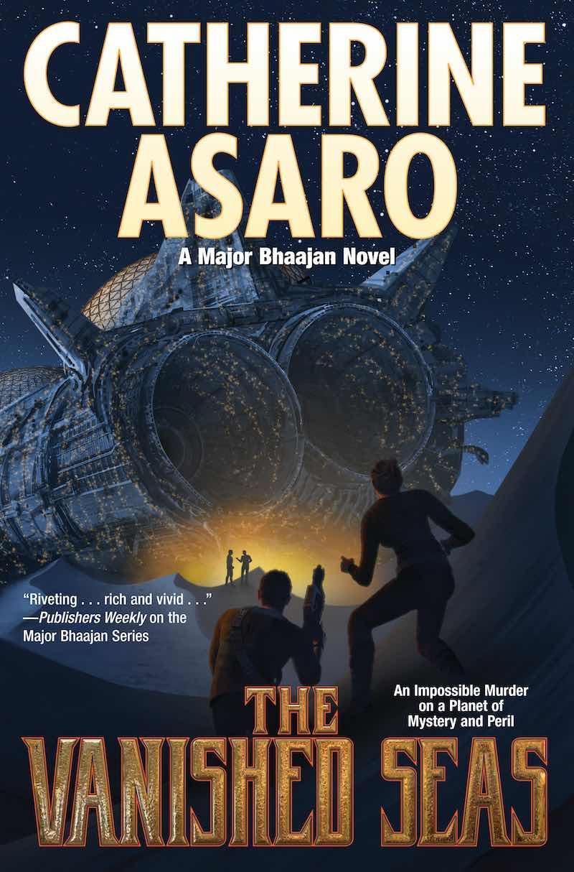 Catherine Asaro The Vanished Seas Major Bhaajan