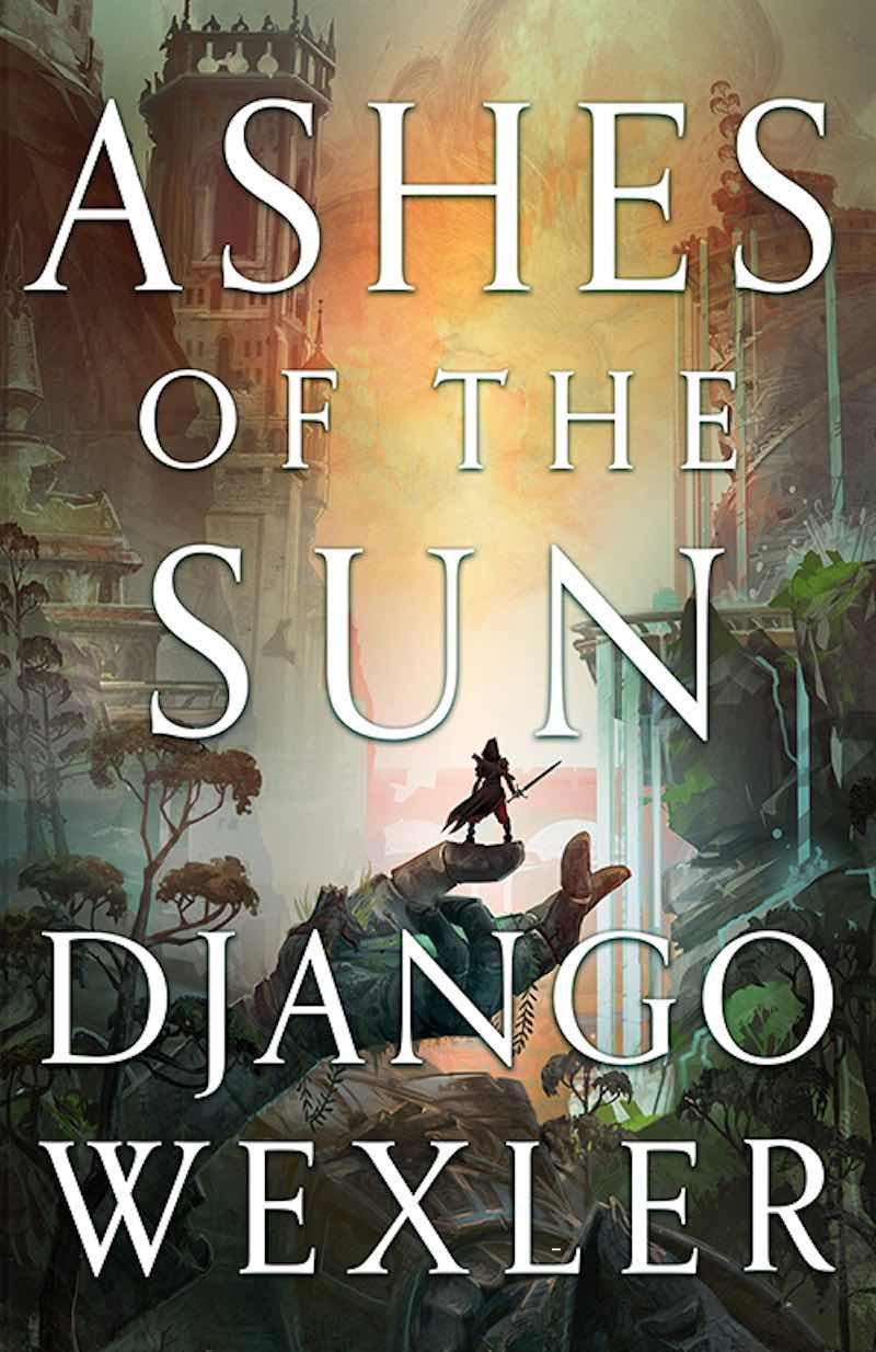 Django Wexler Ashes Of The Sun Burningblade & Silvereye