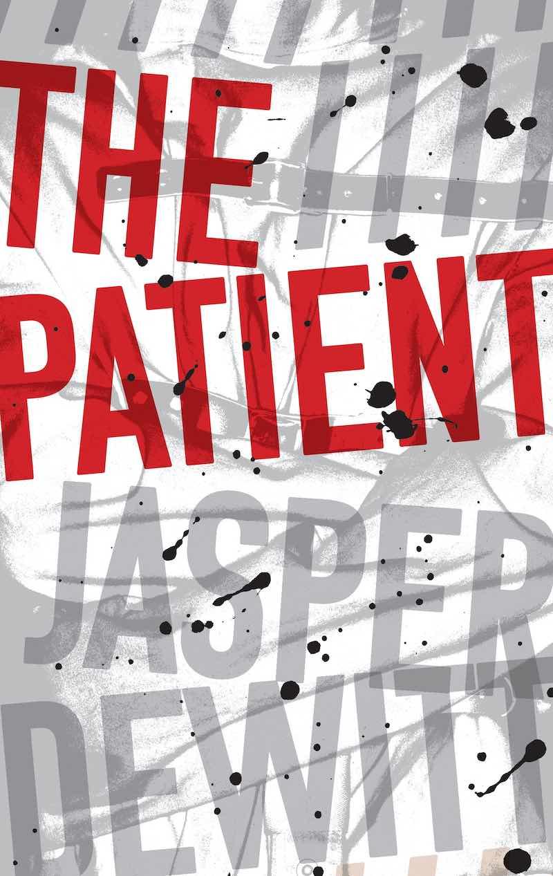 Jasper DeWitt The Patient