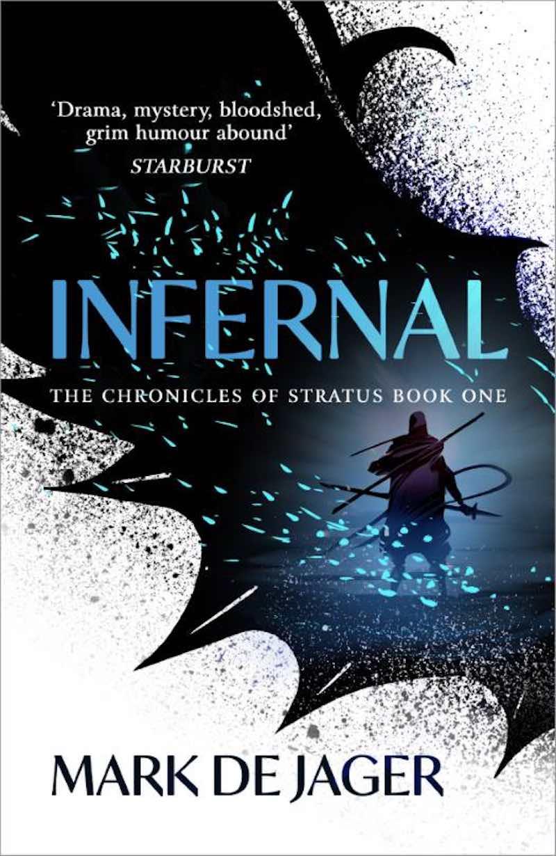 Mark de Jager Infernal Firesky The Chronicles Of Stratus