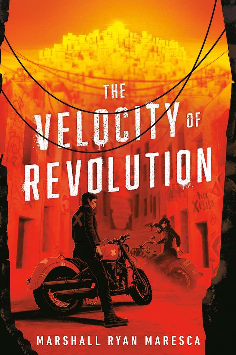 Marshall Ryan Maresca The Velocity Of Revolution
