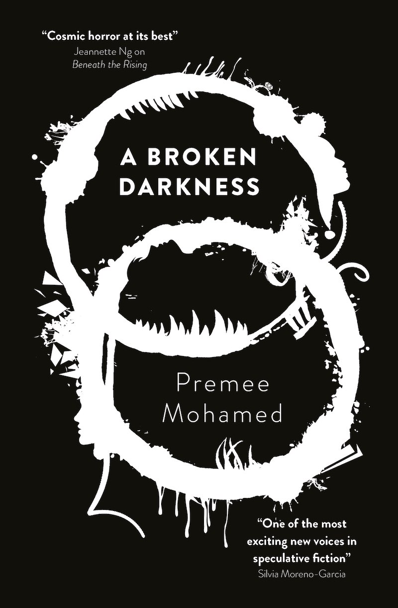 Premee Mohamed A Broken Darkness Beneath The Rising