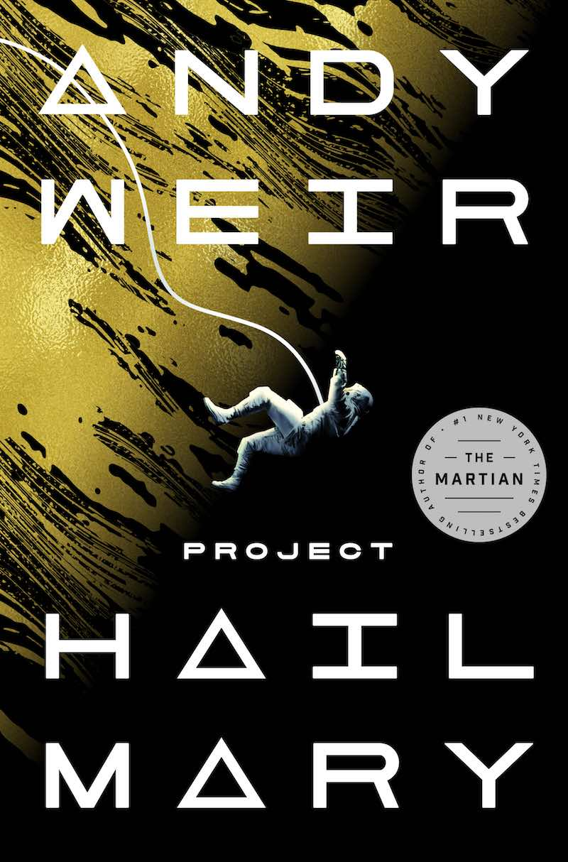 Andy Weir Project Hail Mary