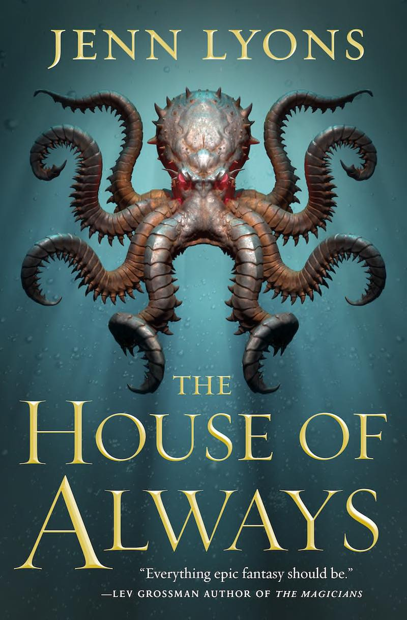 Jenn Lyons The House Of Always A Chorus Of Dragons The Ruin Of Kings The Name Of All Things The Memory Of Souls