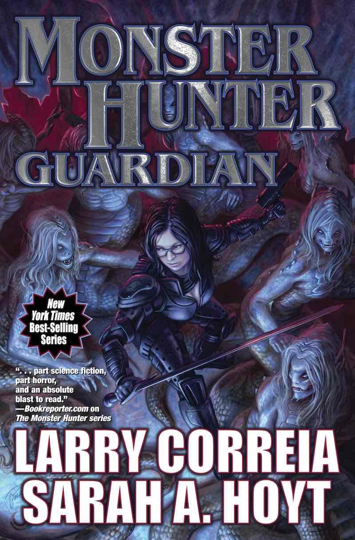 Larry Correia Monster Hunter Bloodlines