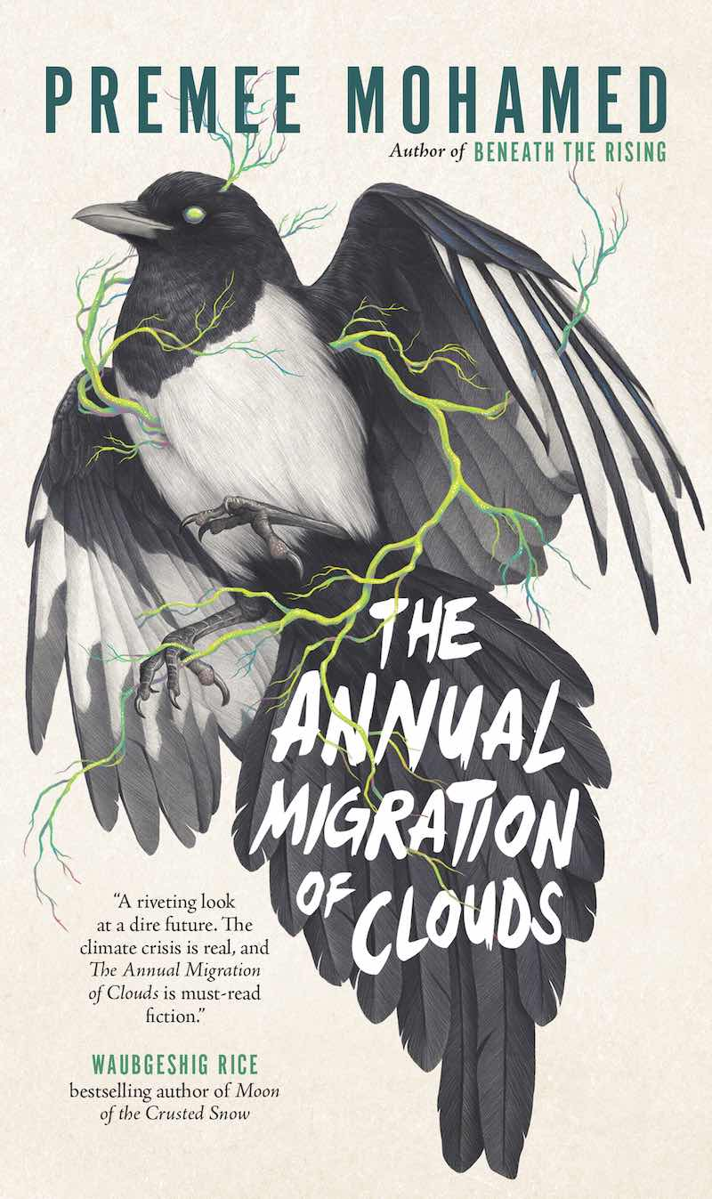 Premee Mohamed The Annual Migration Of Clouds
