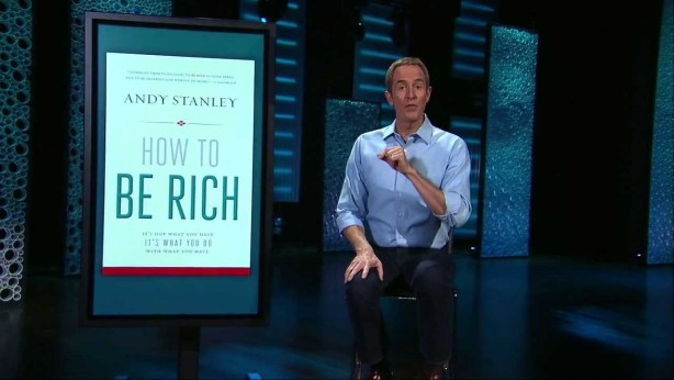 andy stanley_howtoberich