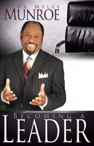 Top 15 Myles Munroe Quotes of All-Time (2/4)