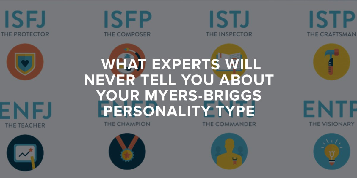 What Experts Will Never Tell You About Your Myers-Briggs